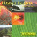 Płyta CD - Hawaii Island... Is My Home
