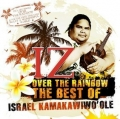 Płyta CD - Over The Rainbow, The Best Of Israel Kamakawiwo'ole